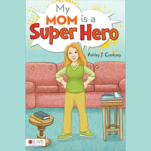 My Mom is a Super Hero audiobook cover art
