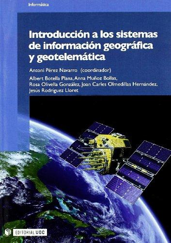 Introducción a los sistemas de información geográfica y