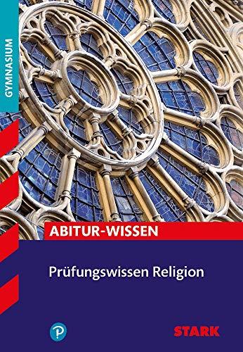 STARK Prüfungswissen Religion Oberstufe