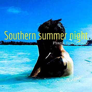 Southern Summer Night