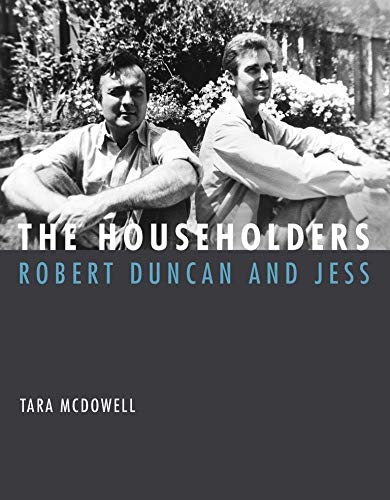 The Householders: Robert Duncan and Jess (The MIT Press)