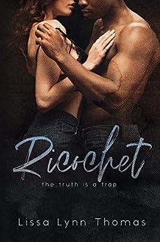 Ricochet by [Lissa Lynn Thomas]