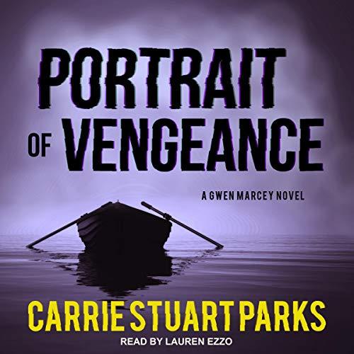 Portrait of Vengeance: Gwen Marcey Series 4