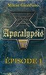 Apocalypsis - Épisode 1 par Giordano