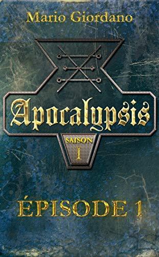 Couverture du livre Apocalypsis - Épisode 1