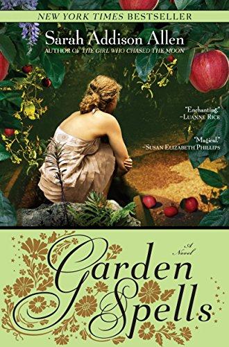 Garden Spells: A Novel (Waverly Family Book 1) by [Sarah Addison Allen]