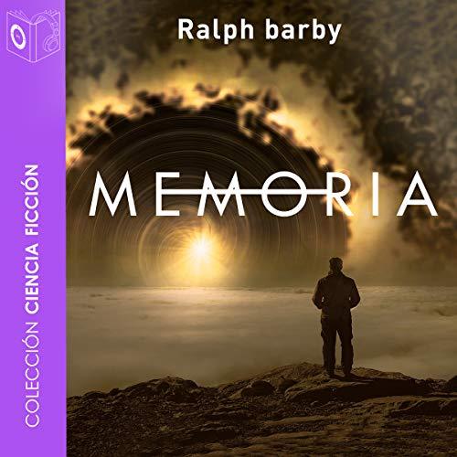 Memoria: Latitud 41,25 N. Longitud 2,10 E. (Escuela en El Cosmos) [Memory] audiobook cover art