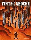Tinte-Caboche (Albums jeunesse)