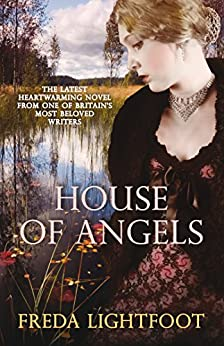 House of Angels by [Freda Lightfoot]