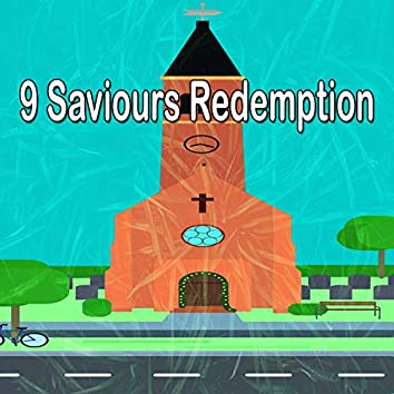 9 Saviours Redemption