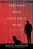 The Man Who Couldn't Miss: A Stewart Hoag Mystery (Stewart Hoag Mysteries, 10)