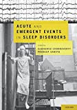Acute and Emergent Events in Sleep Disorders (2010-12-28)