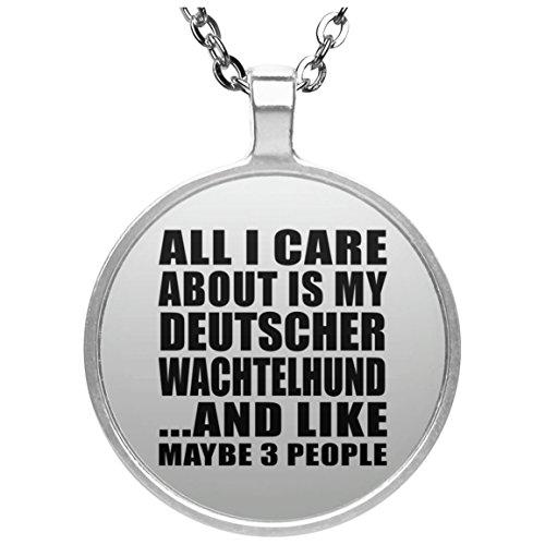 All I Care About Is My Deutscher Wachtelhund - Round Necklace Halskette Kreis Versilberter Anhänger - Geschenk zum Geburtstag Jahrestag Muttertag Vatertag