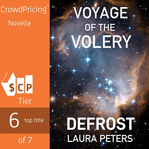 Defrost: Voyage of the Volery, Book 1