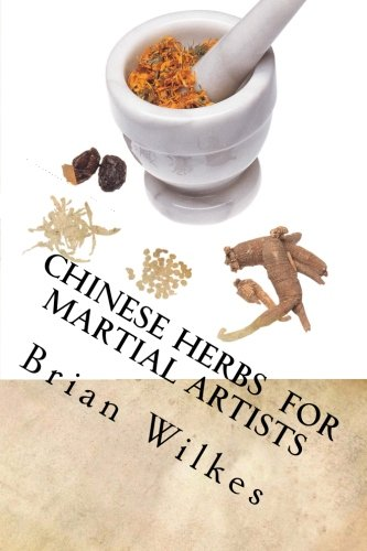 Chinese Herbs  for  Martial Artists
