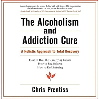 The Alcoholism and Addiction Cure cover art