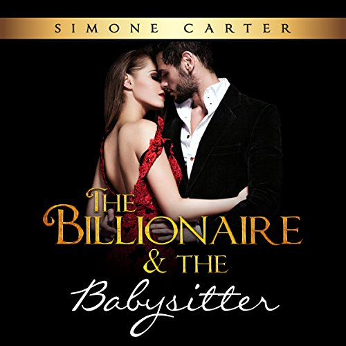 Billionaire Romance: The Billionaire & The Babysitter audiobook cover art