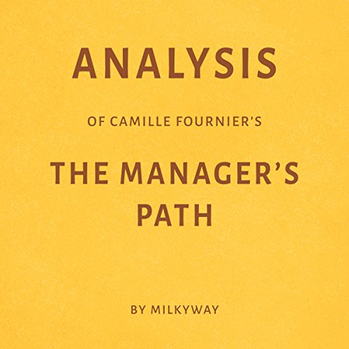 Analysis of Camille Fournier's The Manager's Path audiobook cover art