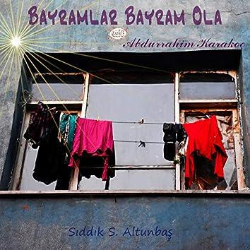 Bayram - Abdurrahim Karakoç