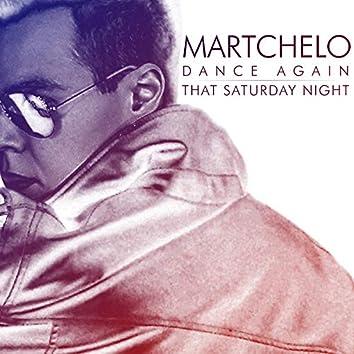 Dance Again / That Saturday Night