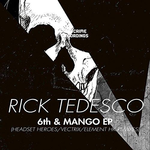 6th & Mango (Vectrix Remix)
