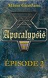 Apocalypsis - Épisode 2 par Giordano