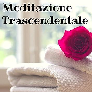 Meditazione Trascendentale - Canzoni Orientali per Meditare e Massaggio Estetico