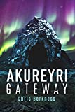 Akureyri Gateway: Frozen Pandemic Series - Book 2 (Apocalypse)