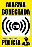 akrocard - Cartel Resistente PVC - ALARMA CONECTADA 24H Aviso INMEDIATO A POLICIA - Señaletica de advertencia - señal disuasorio Ideal para Colgar y Advertir