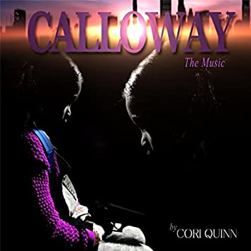 Calloway, The Music