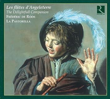 Les flûtes d'Angleterre: The Delightfull Companion