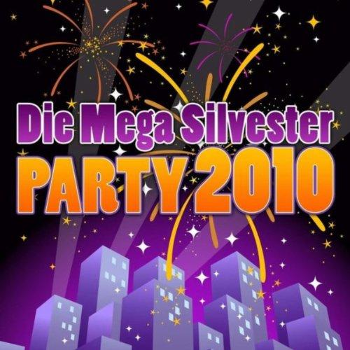 Die Mega Silvester Party 2010