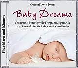 Baby Dreams, Entspannungsmusik für Babys zum Einschlafen, Entspannung Baby CD, Einschlafmusik für Babys