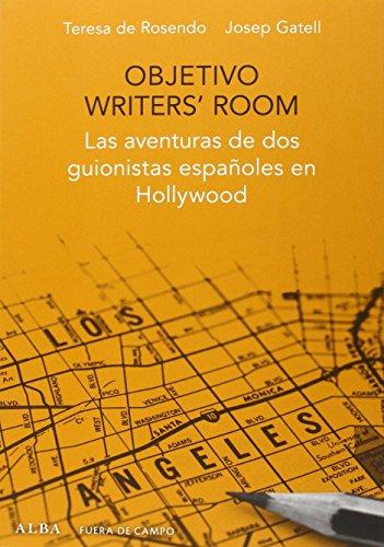 Objetivo Writers' Room: Las aventuras de dos guionistas españoles en Hollywood (Fuera de campo)