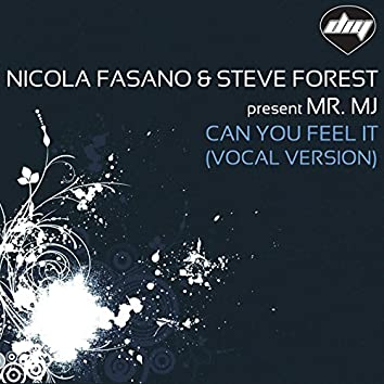 Can You Feel it (Vocal Version) [Vocal Version]