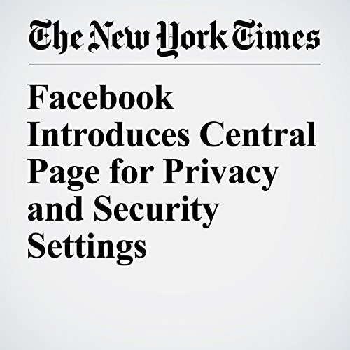 Facebook Introduces Central Page for Privacy and Security Settings copertina