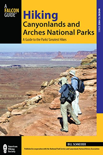 Hiking Canyonlands and Arches National Parks: A Guide to the Parks' Greatest Hikes (Regional Hiking Series) (English Edition)
