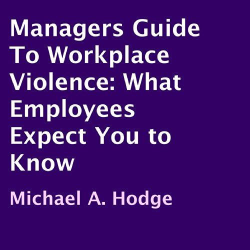 Managers Guide to Workplace Violence audiobook cover art
