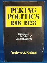 Peking politics, 1918-1923: Factionalism and the failure of constitutionalism (Michigan studies on China)