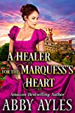 A Healer for the Marquess's Heart: A Clean...