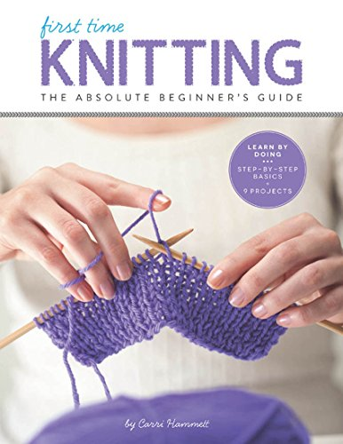 First Time Knitting - Kindle edition by Hammett, Carri. Arts ...