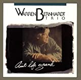 Warren Bernhardt - Ain't Life Grand
