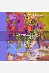 Joy's Garden Journal Blooming (Joy's Garden Journals) Paperback
