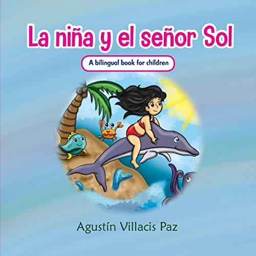 La Niña y el Señor Sol: La niña que salvo al mundo de su destrucción