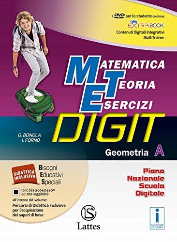 Matematica teoria esercizi digit. Geometria A. Per la Scuola media. Con DVD-ROM. Con e-book. Con espansione online: 1