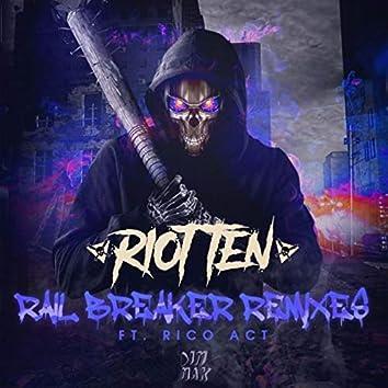 Rail Breaker (feat. Rico Act) (Remixes)