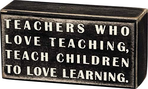 """Primitives by Kathy 16341 Classic Box Sign, 5"""" x 2.50"""" x 1.75"""", Teachers Who Love"""