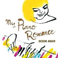 My Piano Romance by BEEGIE ADAIR (2010-04-14)