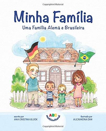Minha Família: Uma Família Alemã e Brasileira
