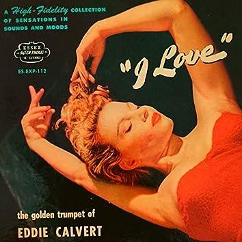 I Love The Golden Trumpet Of Eddie Calvert
